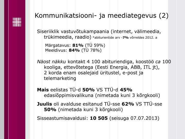 Kommunikatsiooni- ja meediategevus (2)