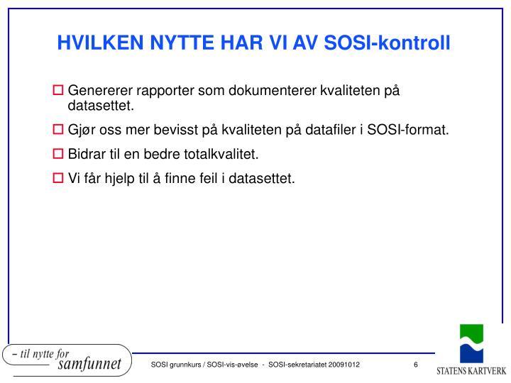 HVILKEN NYTTE HAR VI AV SOSI-kontroll