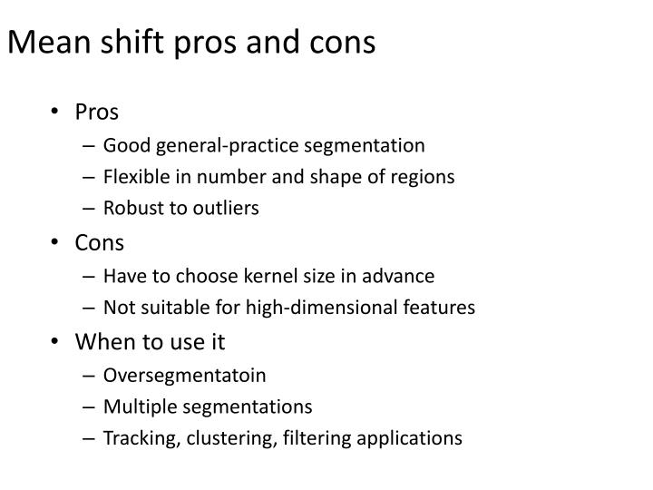 Mean shift pros and cons