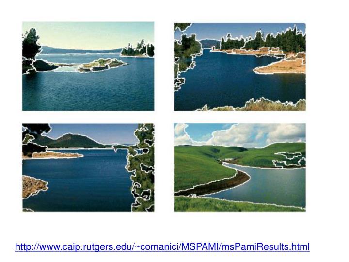 http://www.caip.rutgers.edu/~comanici/MSPAMI/msPamiResults.html