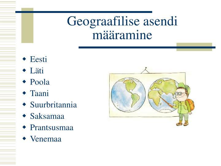 Geograafilise asendi määramine