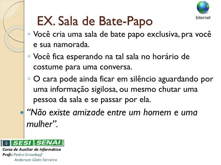 EX. Sala de Bate-Papo
