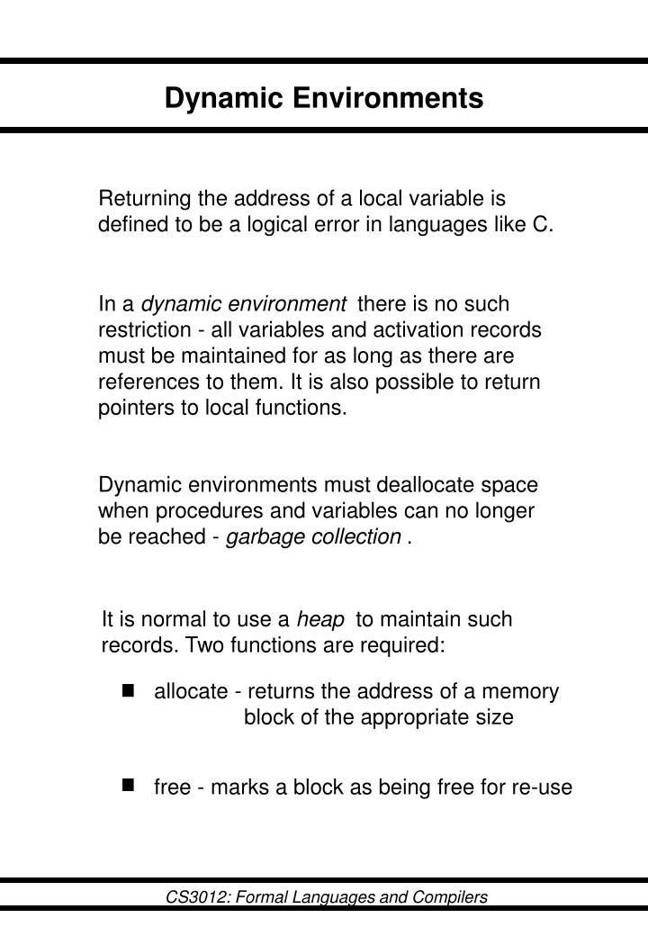 Dynamic Environments