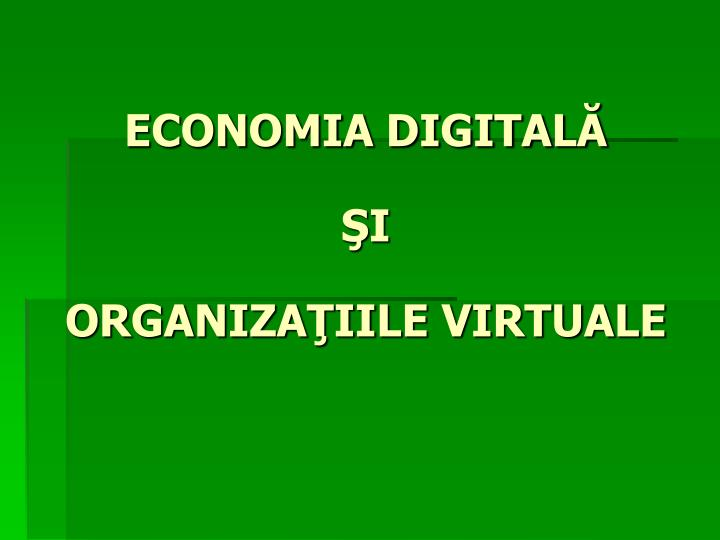 ECONOMIA DIGITALĂ