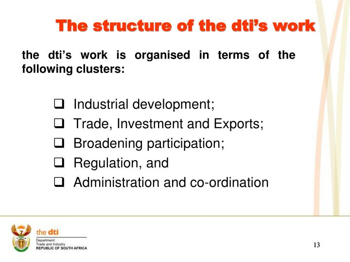 The structure of the dti's work