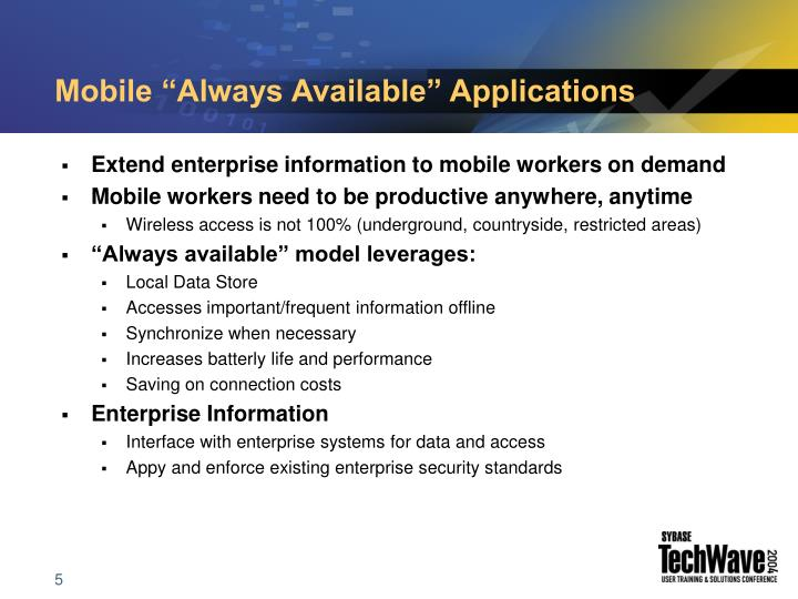 "Mobile ""Always Available"" Applications"
