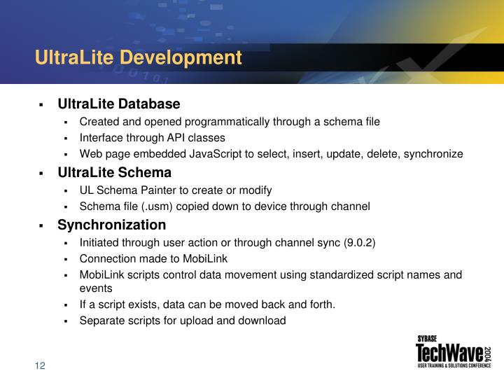 UltraLite Development