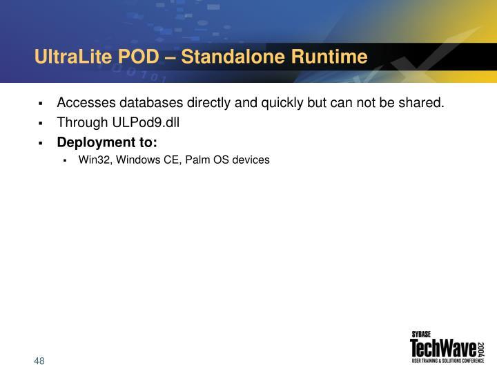 UltraLite POD – Standalone Runtime