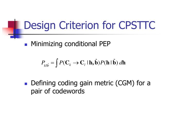 Design Criterion for CPSTTC