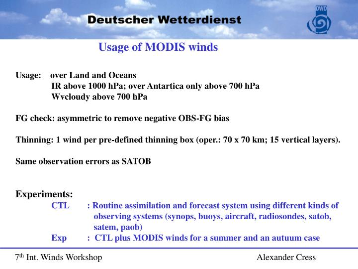 Usage of MODIS winds