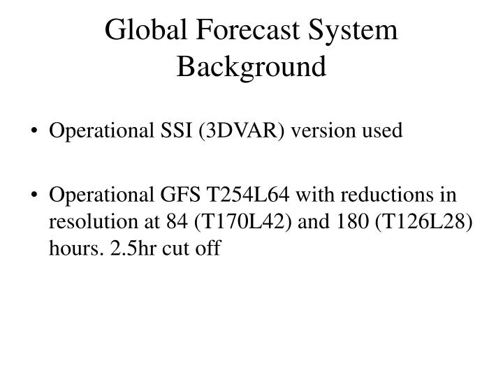 Global Forecast System Background