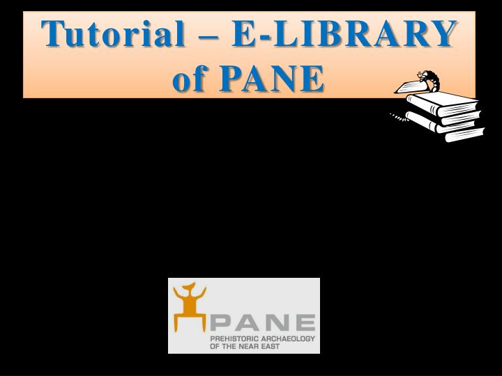 Tutorial – E-LIBRARY of PANE