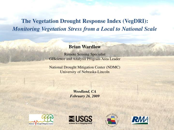 The Vegetation Drought Response Index (VegDRI):