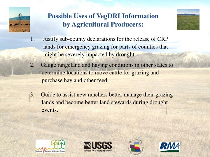 Possible Uses of VegDRI Information