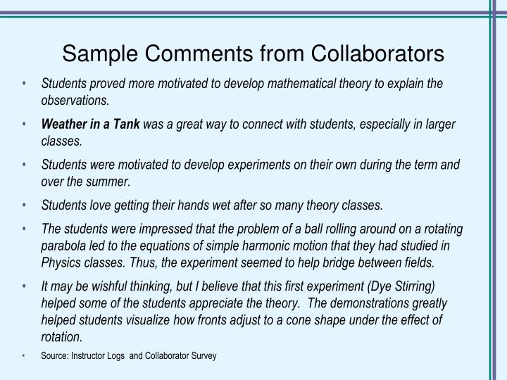 Sample Comments from Collaborators
