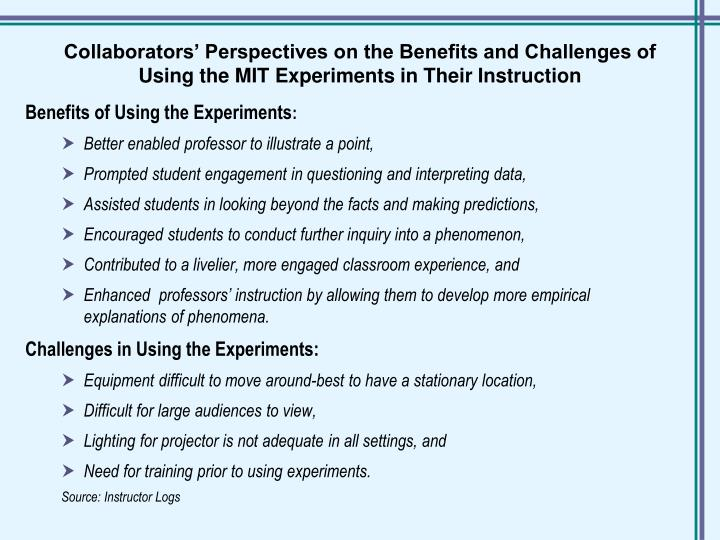 Collaborators' Perspectives on the Benefits and Challenges of Using the MIT Experiments in Their Instruction