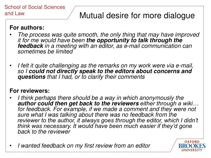 Mutual desire for more dialogue