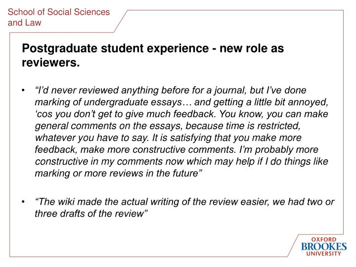 Postgraduate student experience - new role as reviewers.