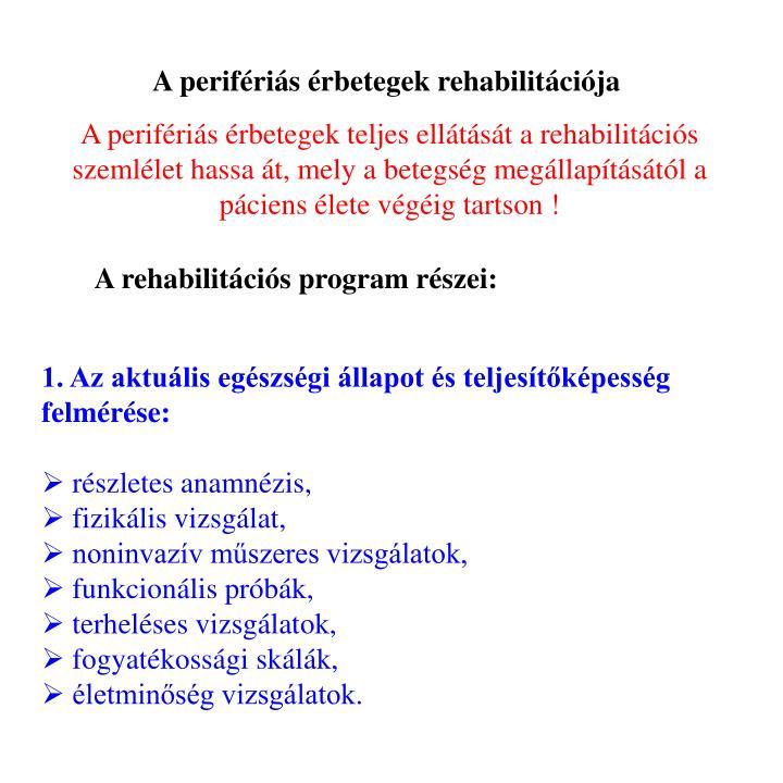A perifris rbetegek rehabilitcija
