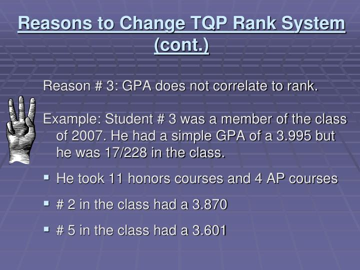 Reasons to Change TQP Rank System (cont.)