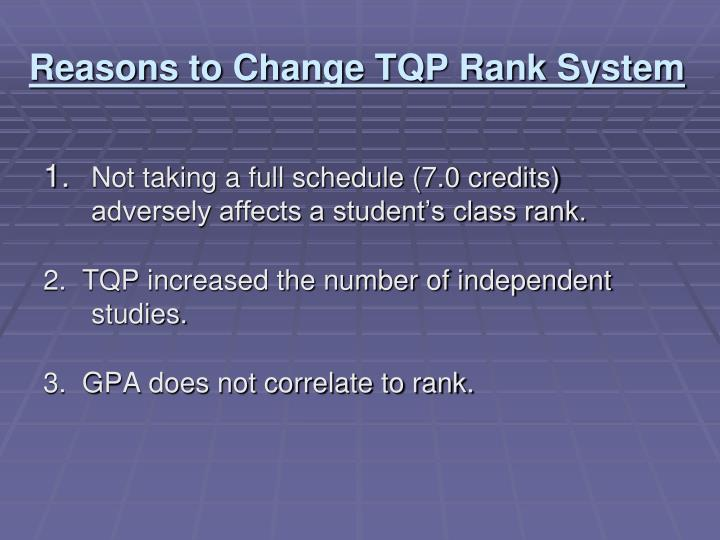 Reasons to Change TQP Rank System