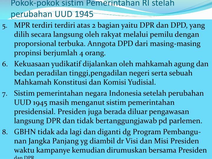 Pokok-pokok sistim Pemerintahan RI stelah perubahan UUD 1945