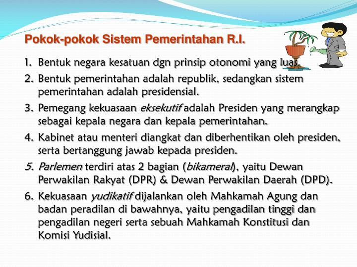 Pokok-pokok Sistem Pemerintahan R.I.