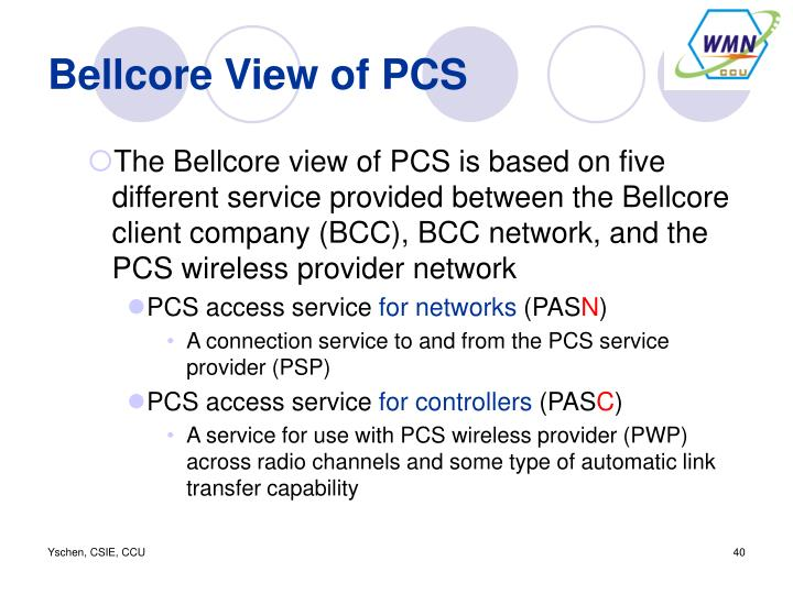 Bellcore View of PCS