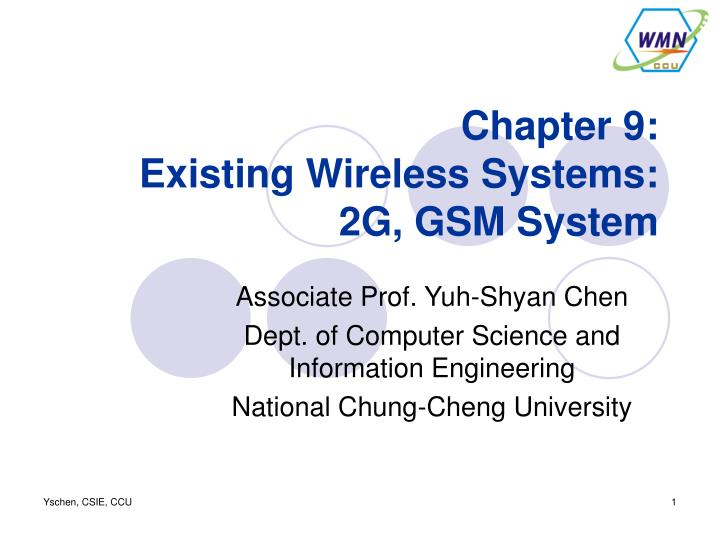 chapter 9 existing wireless systems 2g gsm system