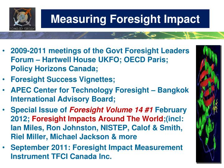 Measuring Foresight Impact
