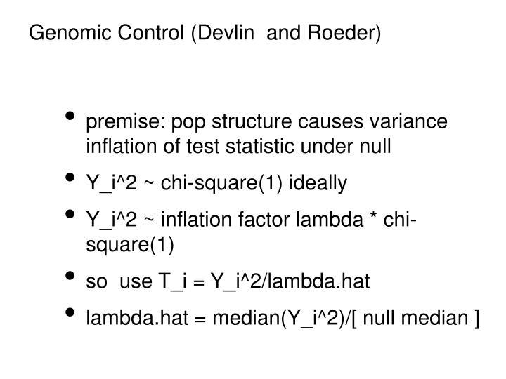 Genomic Control (Devlin  and Roeder)