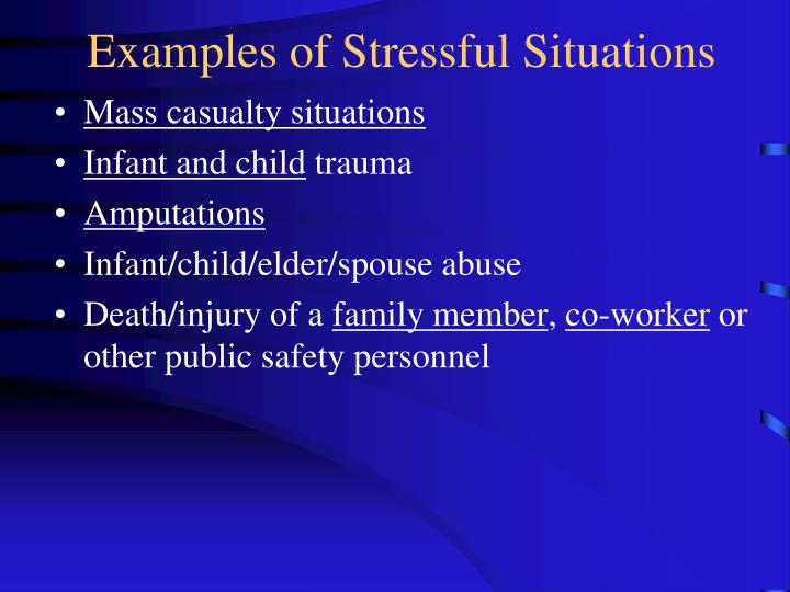 Examples of Stressful Situations