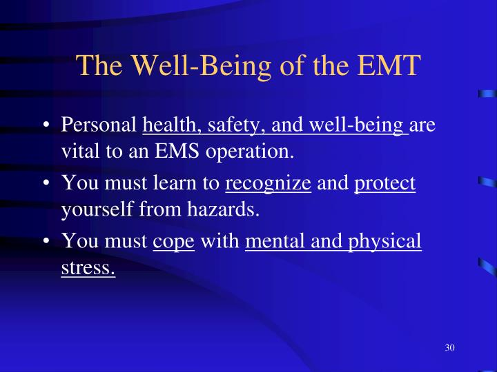 The Well-Being of the EMT