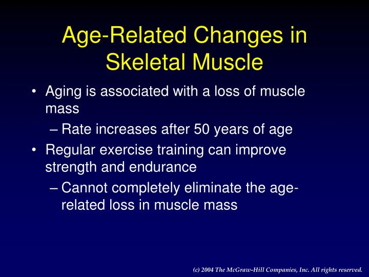 Age-Related Changes in Skeletal Muscle
