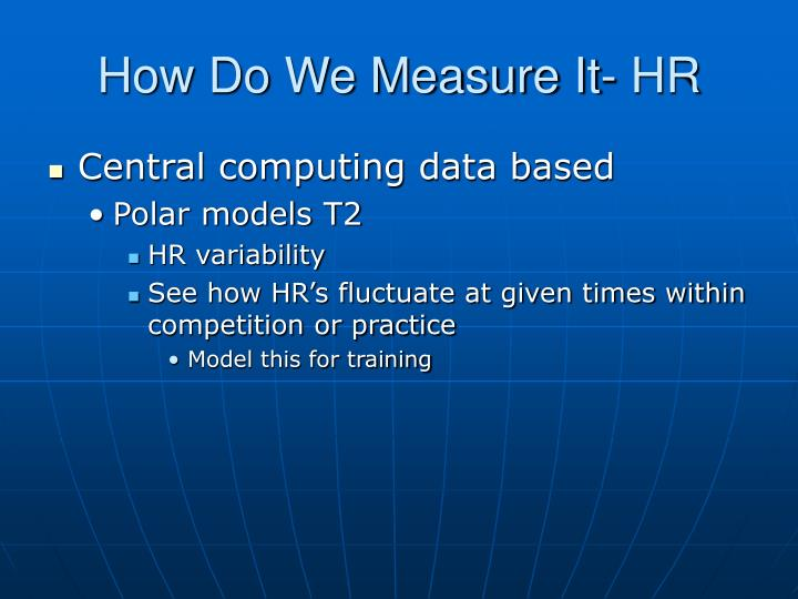 How Do We Measure It- HR