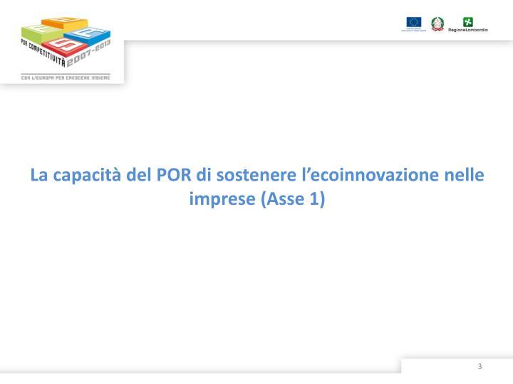 La capacità del POR di sostenere l'ecoinnovazione nelle imprese (Asse 1)