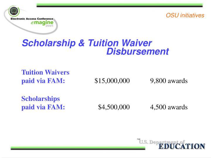 Scholarship & Tuition Waiver Disbursement