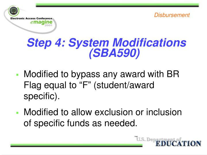 Step 4: System Modifications 	 			(SBA590)
