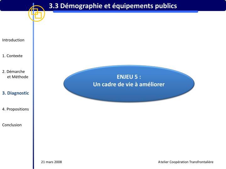 3.3 Démographie et équipements publics