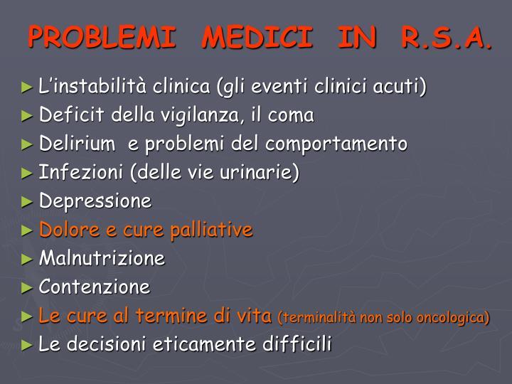 PROBLEMI  MEDICI  IN  R.S.A