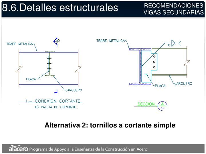 8.6.Detalles estructurales