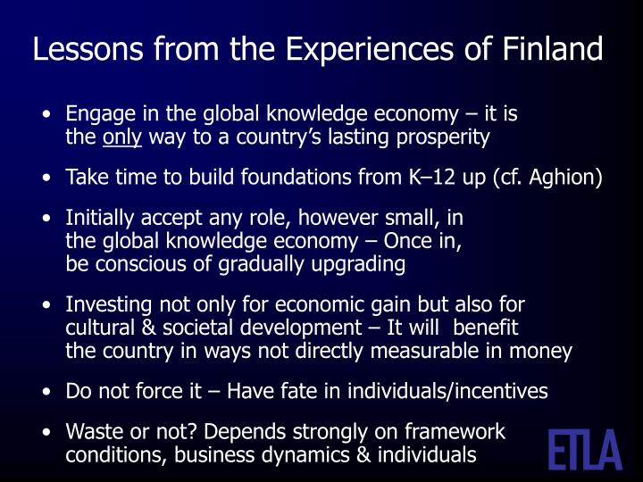 Lessons from the Experiences of Finland