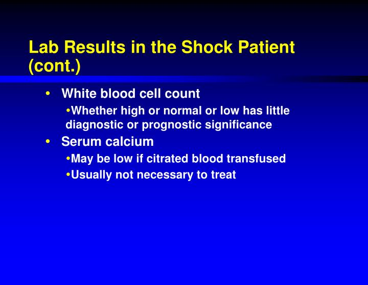 Lab Results in the Shock Patient (cont.)