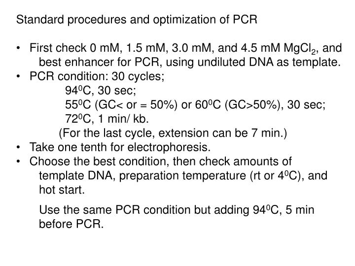 Standard procedures and optimization of PCR