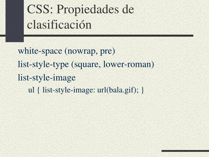 CSS: Propiedades de clasificación