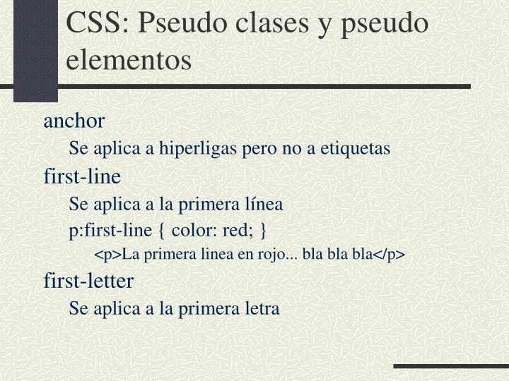 CSS: Pseudo clases y pseudo elementos