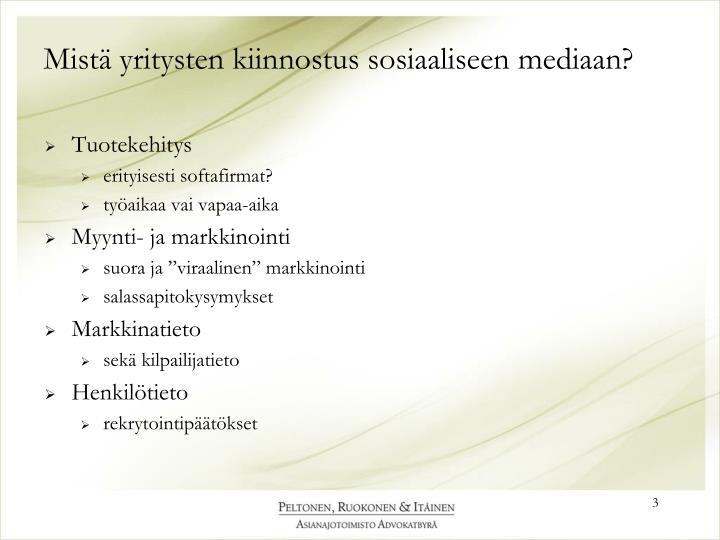 Mistä yritysten kiinnostus sosiaaliseen mediaan?