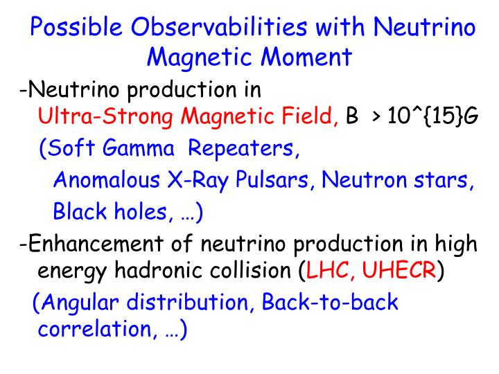 Possible Observabilities with Neutrino Magnetic Moment