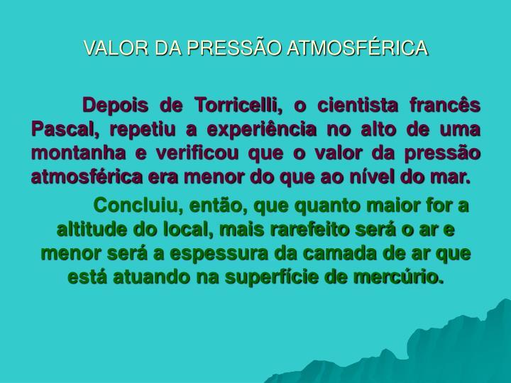 VALOR DA PRESSÃO ATMOSFÉRICA