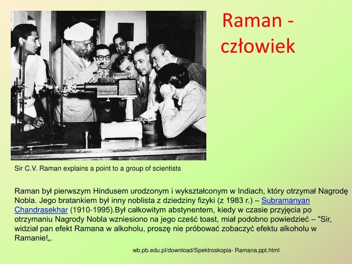 Raman - człowiek
